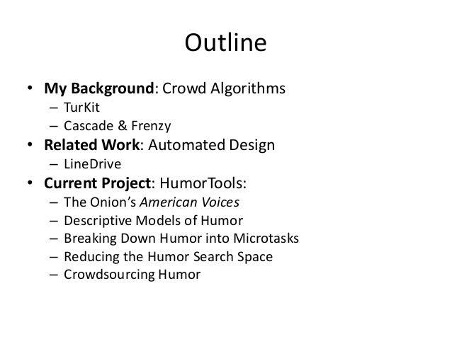 HumorTools: An Adaptive Microtask Workflow for Crowdsourcing Humor Slide 2