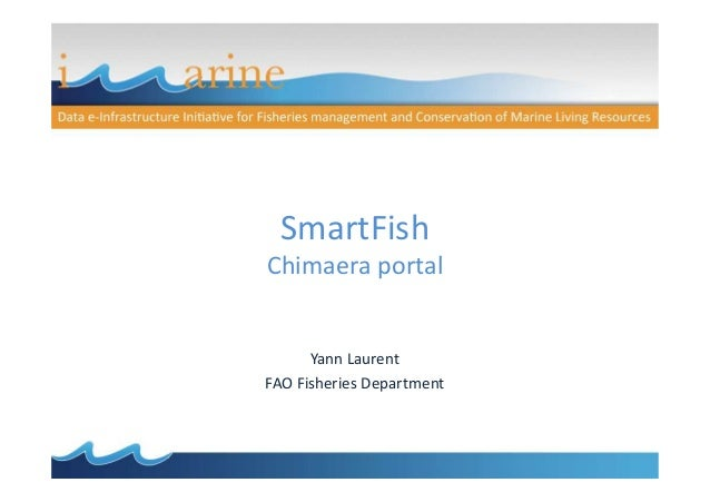 SmartFish Chimaera portalChimaera portal Yann Laurent FAO Fisheries Department