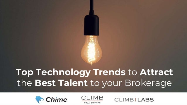 Top Technology Trends to Attract the Best Talent to your Brokerage