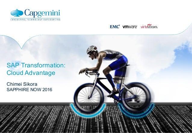 SAP Transformation: Cloud Advantage Chimei Sikora SAPPHIRE NOW 2016
