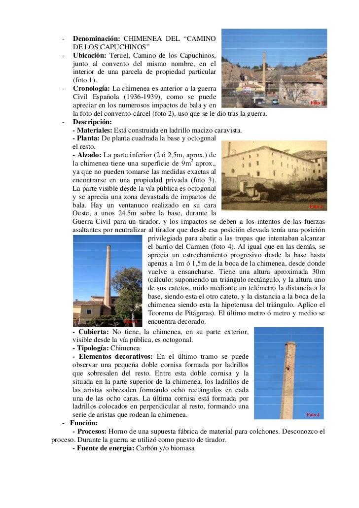 """-   Denominación: CHIMENEA DEL """"CAMINO       DE LOS CAPUCHINOS""""   - Ubicación: Teruel, Camino de los Capuchinos,       jun..."""