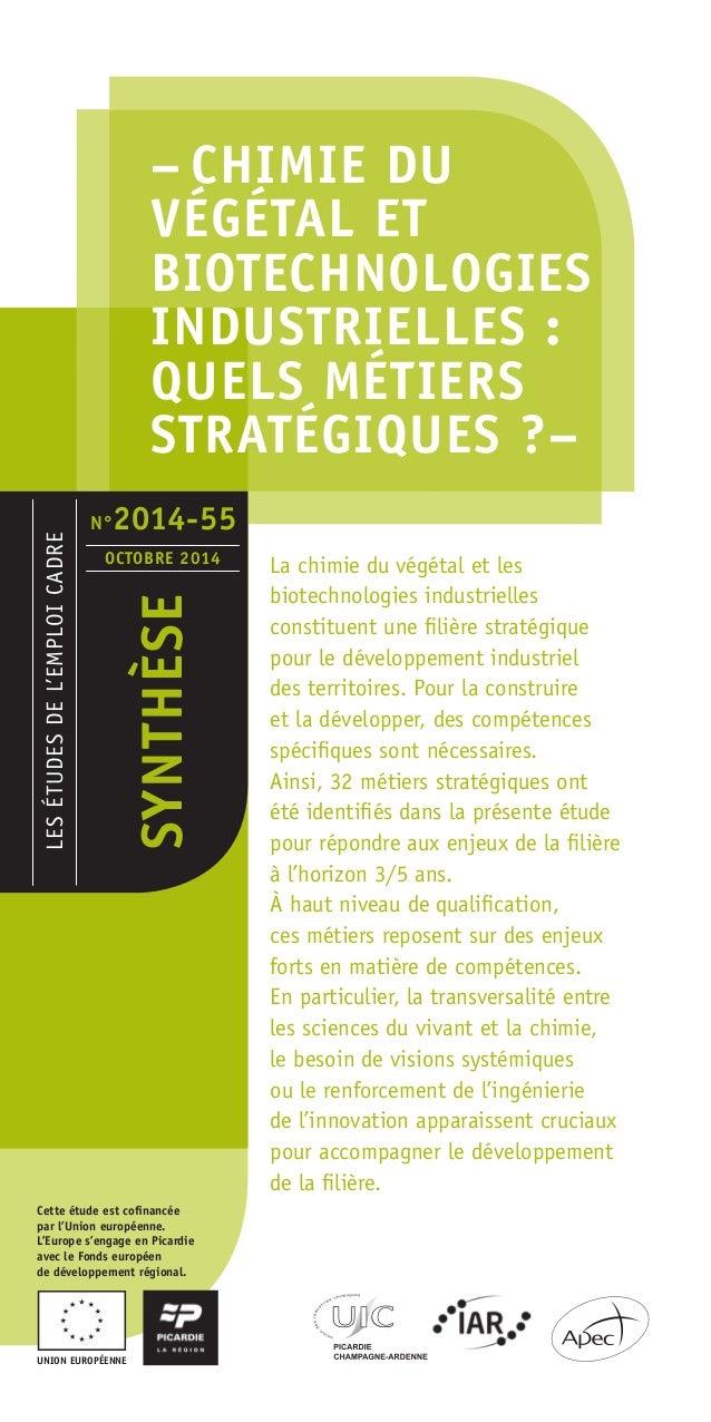 – Chimie du  végétal et  biotechnologies  industrielles :  quels métiers  stratégiques ?–  LES ÉTUDES DE L'EMPLOI CADRE  S...