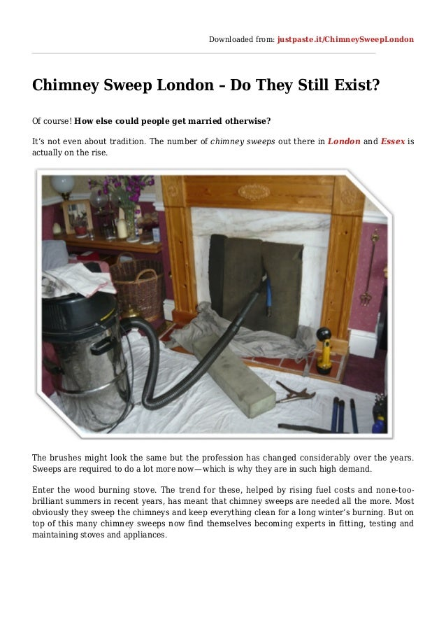 Downloaded from: justpaste.it/ChimneySweepLondon Chimney Sweep London – Do They Still Exist? Of course! How else could peo...