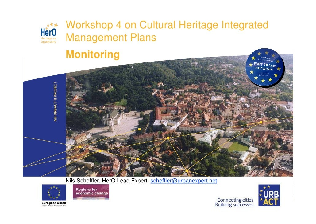 LOGO          Workshop 4 on Cultural Heritage IntegratedPROJECT          Management Plans          Monitoring          Nil...