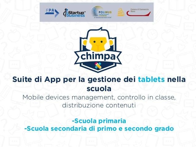 Suite di App per la gestione dei tablets nella scuola Mobile devices management, controllo in classe, distribuzione conten...