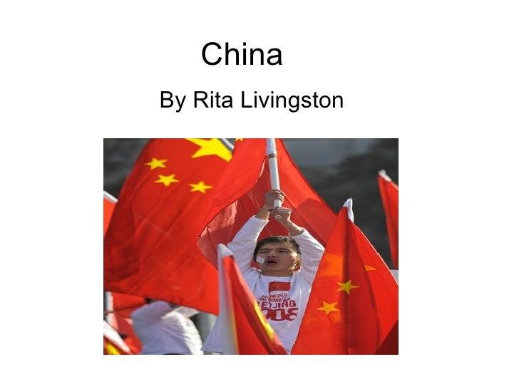 China  By Rita Livingston