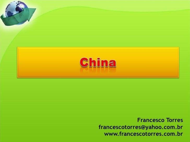 Francesco Torres francescotorres@yahoo.com.br   www.francescotorres.com.br
