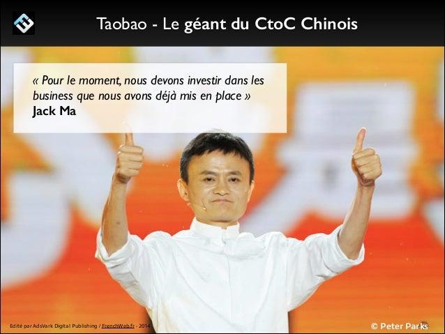 1/ Le programme Start Me Up! Taobao - La plus grande Marketplace de Chine  117 Milliards d'euros De transactions en 2012 ...
