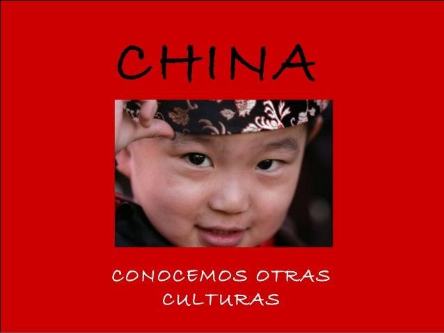 CHINA CONOCEMOS OTRAS CULTURAS
