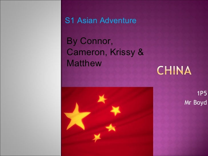 1P5 Mr Boyd S1 Asian Adventure By Connor, Cameron, Krissy & Matthew
