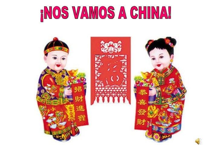 ¡NOS VAMOS A CHINA!