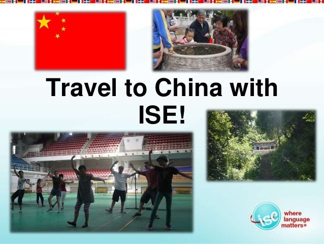 Travel to China with        ISE!