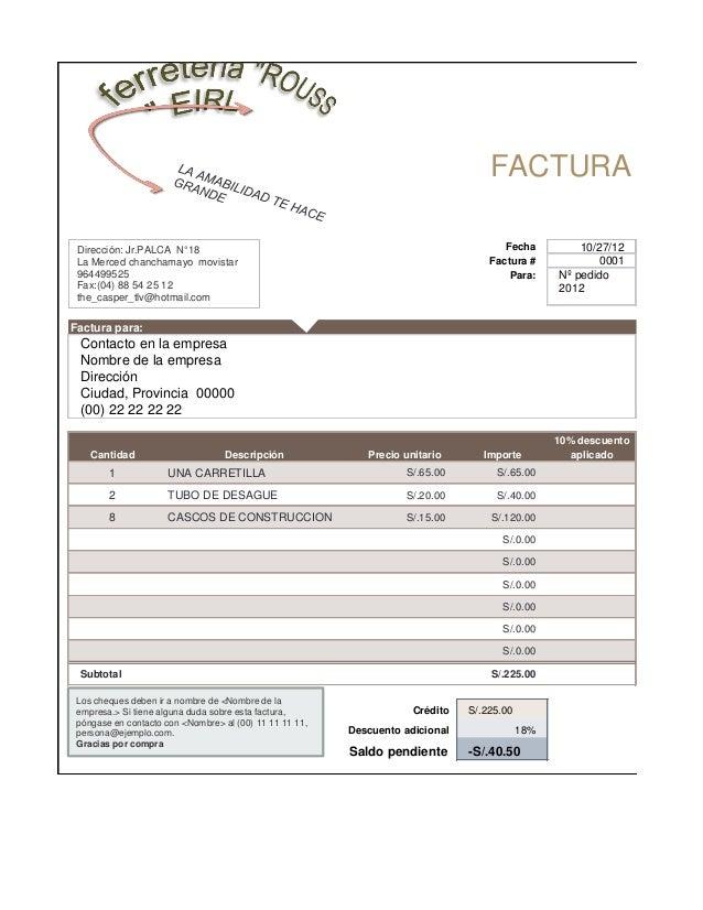 FACTURA Dirección: Jr.PALCA N°18                                                             Fecha          10/27/12 La Me...