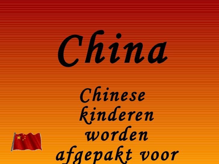 China Chinese kinderen worden afgepakt voor adoptie