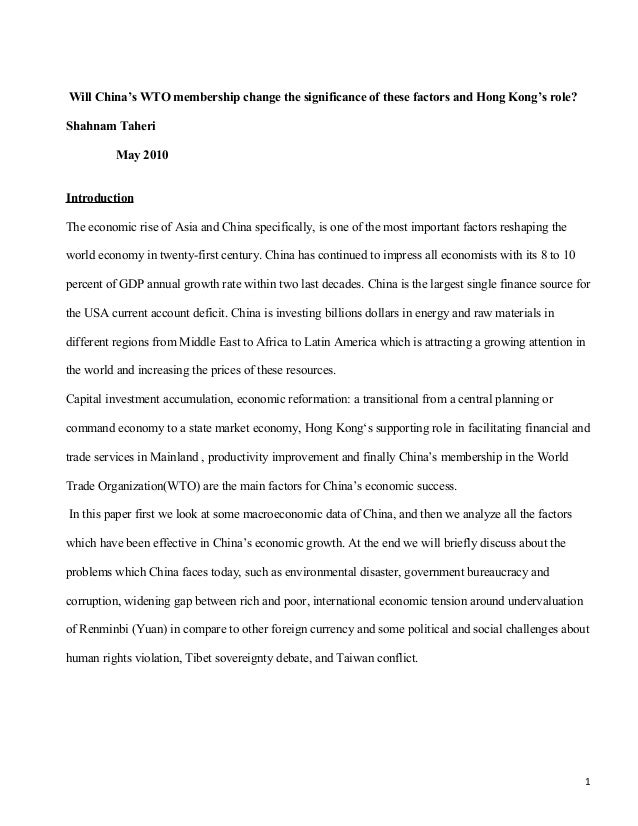 Will China's WTO membership change the significance of these factors and Hong Kong's role? Shahnam Taheri May 2010 Introdu...