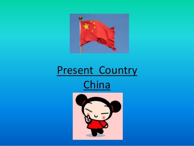 Present Country China