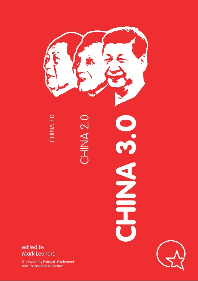 CHINA 1.0                                 CHINA 2.0                                             CHINA 3.0edited byMark Leo...