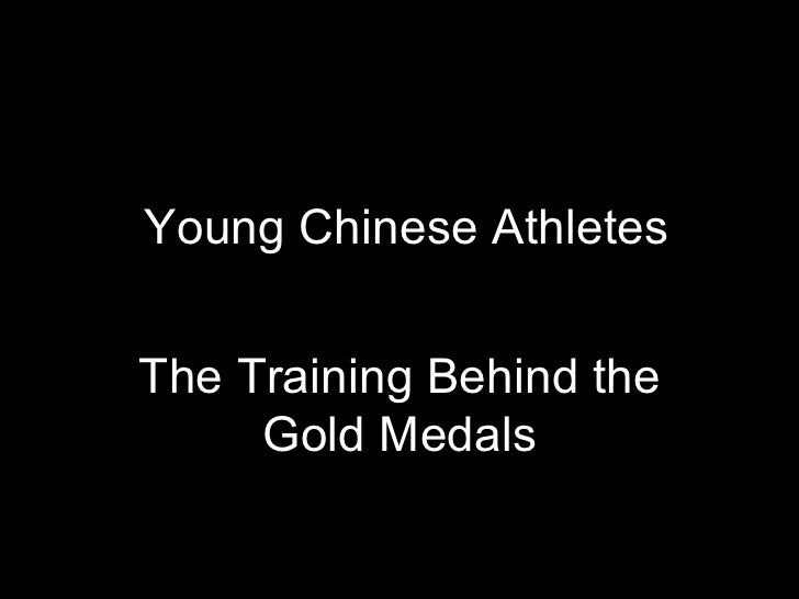 Young Chinese Athletes The Training Behind the Gold Medals