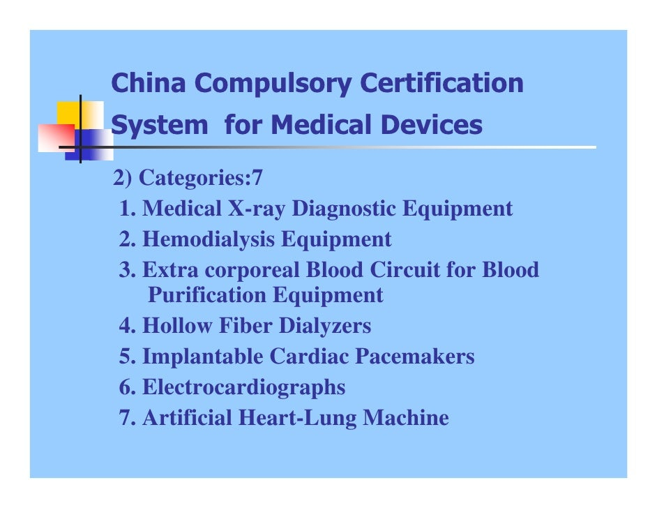 China Compulsory Certification Requirement And Procedures Of Medical …