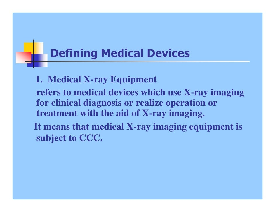 China Compulsory Certification Requirement And Procedures Of Medical