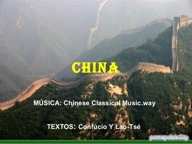 CHINA MÚSICA: Chinese Classical Music.way TEXTOS: Confúcio Y Lao-Tsé