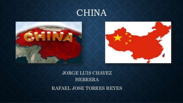 CHINA JORGE LUIS CHAVEZ HERRERA RAFAEL JOSE TORRES REYES