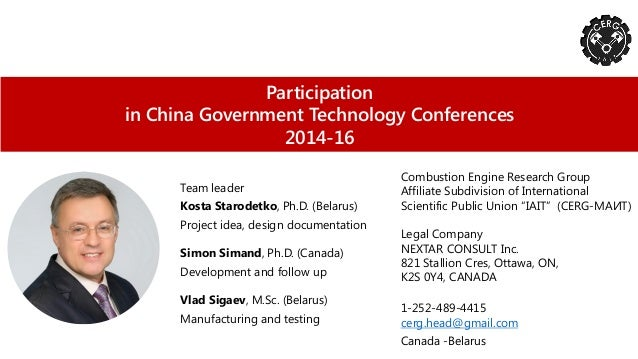 Participation in China Government Technology Conferences 2014-16 Combustion Engine Research Group Affiliate Subdivision of...