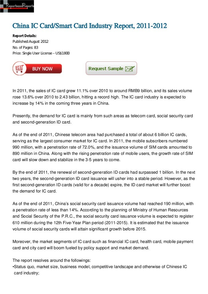 China IC Card/Smart Card Industry Report, 2011-2012Report Details:Published:August 2012No. of Pages: 83Price: Single User ...