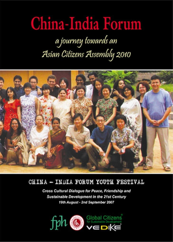 China-India Forum                  a journey towards an`               Asian Citizens Assembly 2010      CHINA - INDIA FOR...