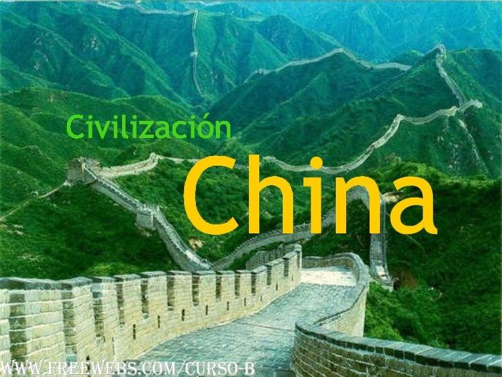 Civilización China www.freewebs.com/curso-b
