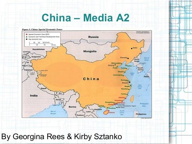 China – Media A2  By Georgina Rees & Kirby Sztanko