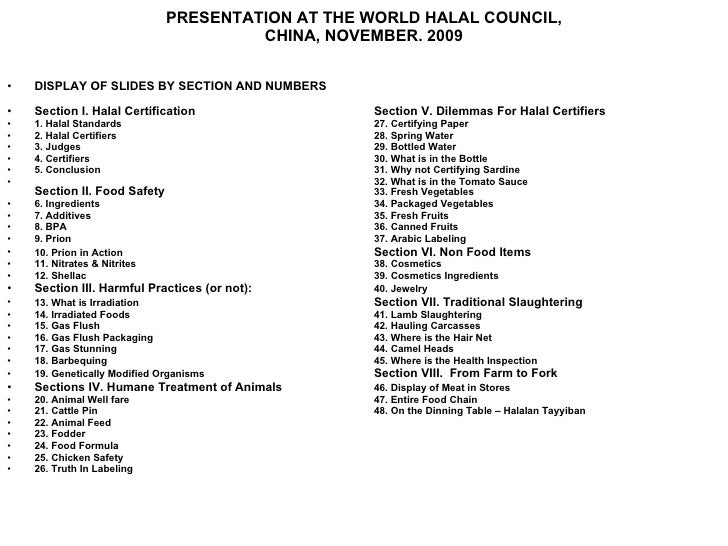 PRESENTATION AT THE WORLD HALAL COUNCIL, CHINA, NOVEMBER. 2009 <ul><li>DISPLAY OF SLIDES BY SECTION AND NUMBERS   </li></u...