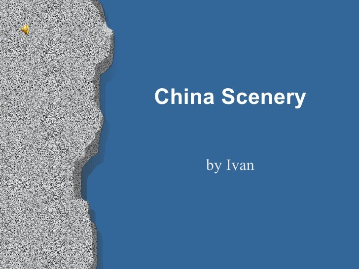 China Scenery by Ivan