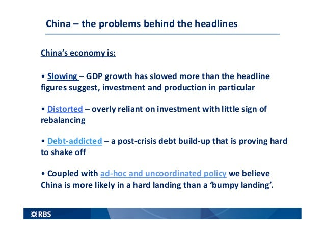 China's economy: slowing distorted and debt-addicted Slide 2