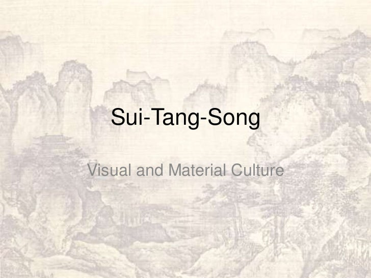 Sui-Tang-SongVisual and Material Culture