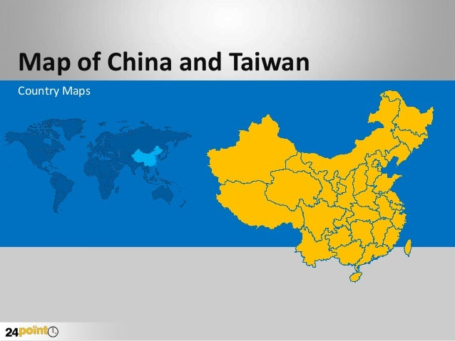 Taiwan China Map.Editable Ppt Maps Of China And Taiwan