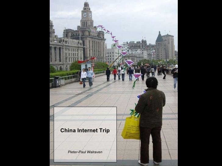 China Internet Trip Pieter -Paul Walraven