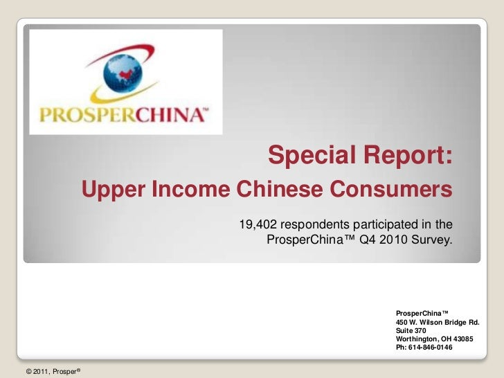 Special Report:Upper Income Chinese Consumers<br />19,402 respondents participated in the ProsperChina™ Q4 2010 Survey. <b...