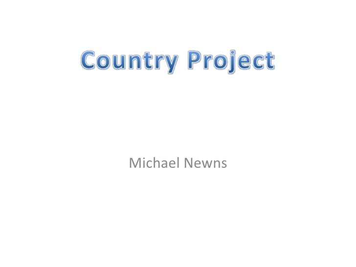Michael Newns<br />Country Project<br />