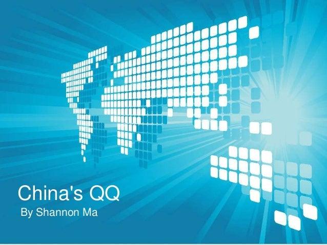 Chinas QQBy Shannon Ma