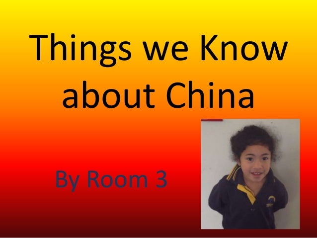 Things we Know about China By Room 3
