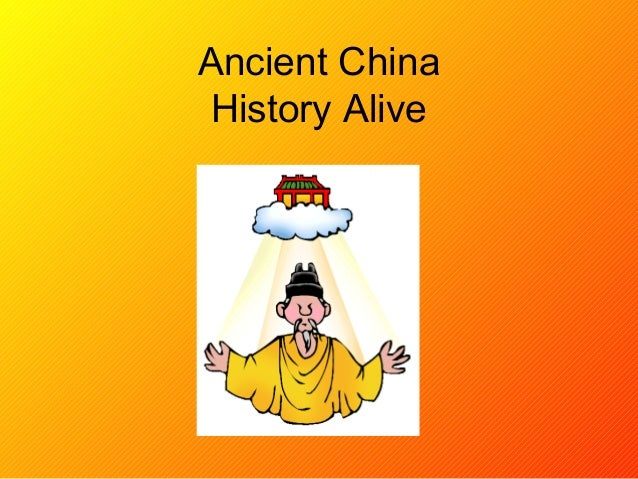 Ancient China History Alive