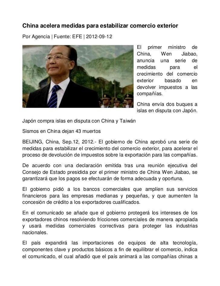 China acelera medidas para estabilizar comercio exteriorPor Agencia   Fuente: EFE   2012-09-12                            ...