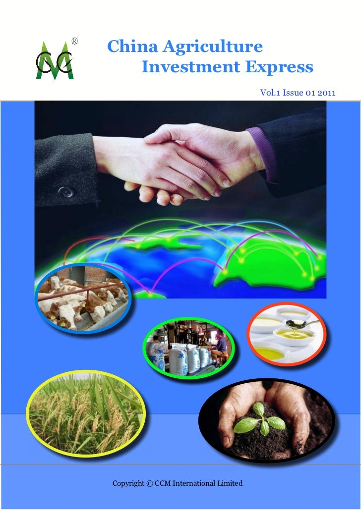 China Agriculture   Investment Express                                        Vol.1 Issue 01 2011Copyright © CCM Internati...
