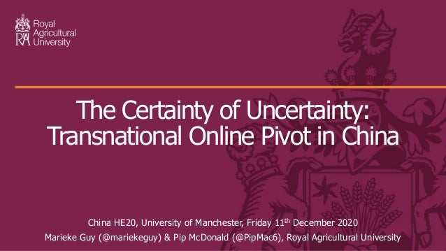 China HE20, University of Manchester, Friday 11th December 2020 Marieke Guy (@mariekeguy) & Pip McDonald (@PipMac6), Royal...