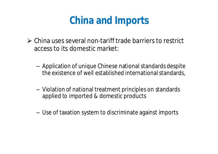 Trade barriers and regulations the case of china essay