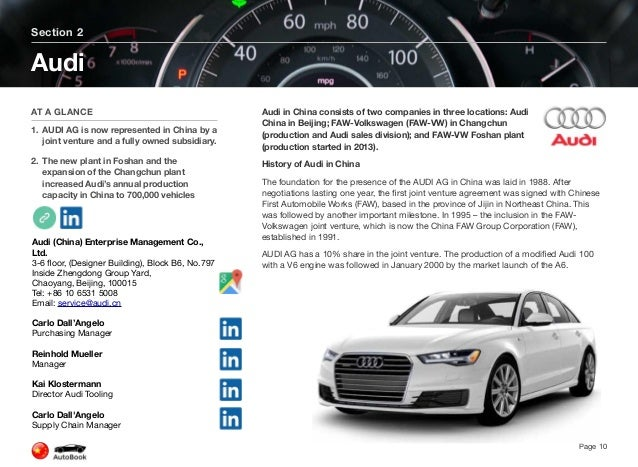 Audi China Audi China was established in Beijing in 2009, as a fully owned subsidiary of AUDI AG. The company coordinates ...
