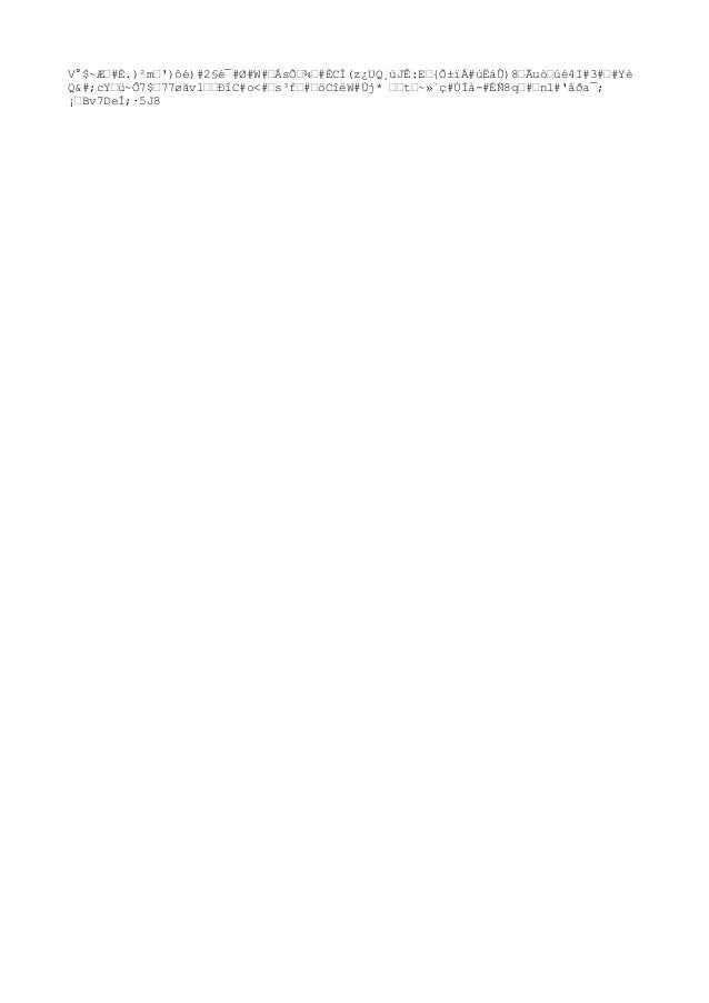 """V°$~Ƅ#È.)²m""""')ôé)#2§é¯#Ø#W#""""ÁsՄ¾""""#ÈCÌ(z¿UQ¸üJÊ:E""""{Õ±ïÁ#úËáÛ)8""""Ãuò""""úé4I#3#""""#Yè Q&#;cY""""ü~Ô7$""""77øãvl""""""""ÐîC#o<#""""s³f""""#""""öCîëW#Ù..."""