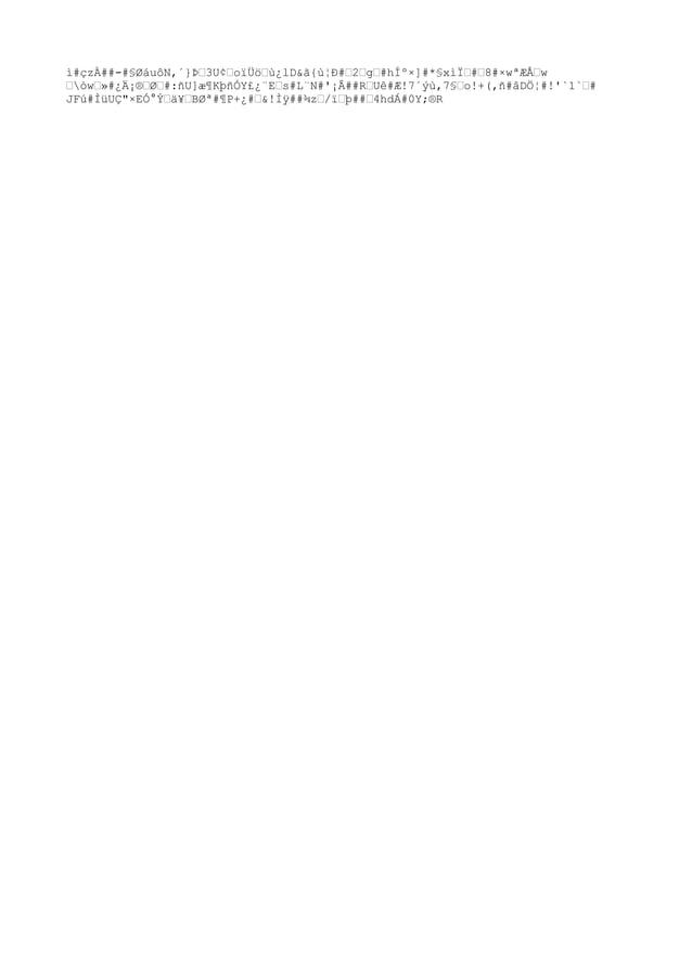 """ì#çzÀ##-#§ØáuôN,´}ބ3U¢""""oïÜö""""ù¿lD&ã{ù¦Ð#""""2""""g""""#hͺ×]#*§xìτ#""""8#×wªÆńw """"òw""""»#¿Ä¡®""""Ø""""#:ñU]æ¶KþñÓY£¿¨E""""s#L¨N#'¡Â##R""""Uê#Æ!7´ýù..."""