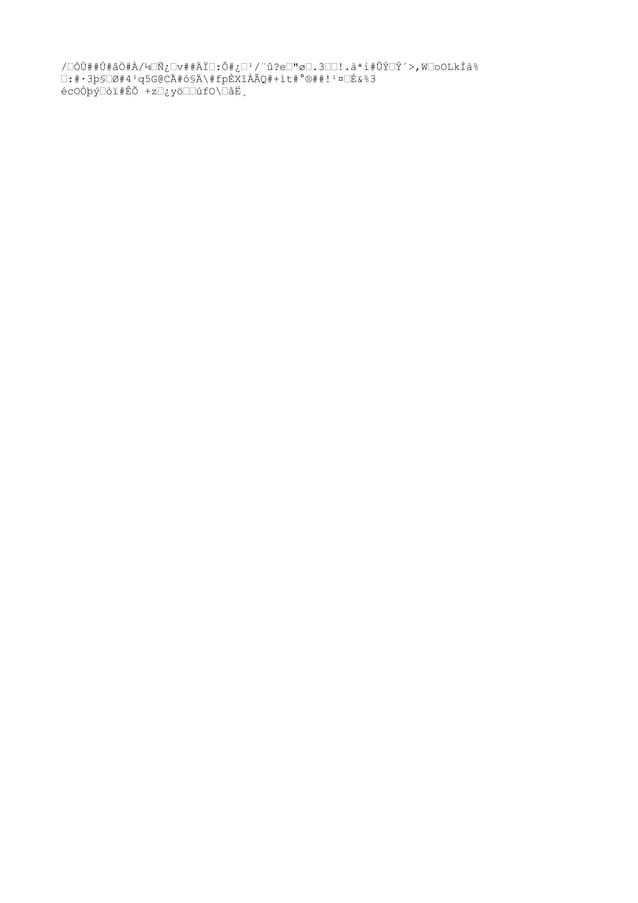 """´ÿ ²?º#áÀÙ`̈́#=Ò$""""ø#¸ý¨*#""""6î®##9NÅD#ImãSîc#mswwxÑ#ۄO¥""""<³ô""""#GR,®éǘB9M %Ô÷9BI""""#q""""Û˄½rä""""Ä""""úîV#f҄ÙpÒ)P§""""-tas¸"""" """"µª(ã2®Ë#s..."""